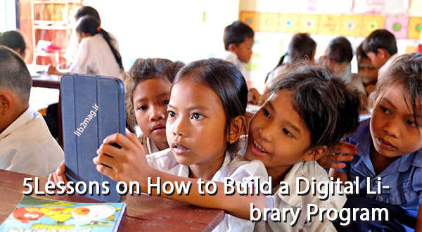 پنج درس از راهاندازی یک برنامه کتابخانه دیجیتال